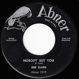 Nobody But You / When I Call On You - Dee Clark