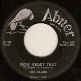How About That / Blues Get Off My Shoulder - Dee Clark