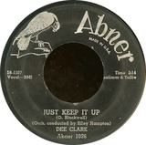 Just Keep It Up - Dee Clark
