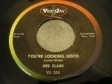You're Looking Good - Dee Clark