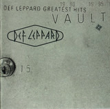 Vault: Def Leppard Greatest Hits 1980-1995 - Def Leppard