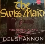 The Swiss Maid - Del Shannon