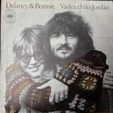 Vadea El Río Jordan - Delaney & Bonnie