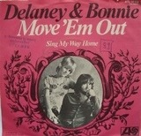 Move 'Em Out - Delaney & Bonnie