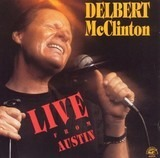Live from Austin - Delbert McClinton