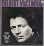 Plain' from the Heart - Delbert McClinton