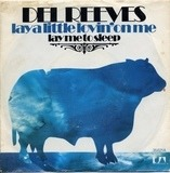 Lay A Little Lovin' On Me - Del Reeves