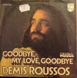 Goodbye, My Love, Goodbye / Mara - Demis Roussos