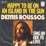Happy To Be On An Island In The Sun - Demis Roussos