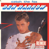 Catch The Fox (Caccia Alla Volpe) (Remix) - Den Harrow