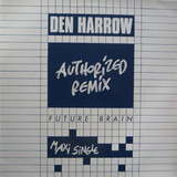 Future Brain (Authorized Remix) - Den Harrow