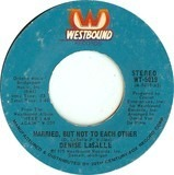Married, But Not To Each Other / Who's The Fool - Denise LaSalle