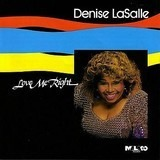 Love Me Right - Denise LaSalle