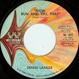 Now Run And Tell That / The Deeper I Go (The Better It Gets) - Denise LaSalle