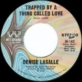 Trapped By a Thing Called Love - Denise LaSalle