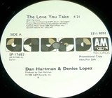 The Love You Take - Denise Lopez & Dan Hartman