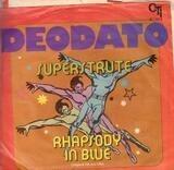 Superstrut / Rhapsody In Blue - Deodato