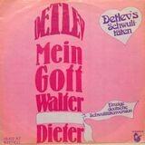 Mein Gott Walter - Detlev