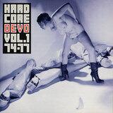 Hardcore Devo Volume 1 - Devo