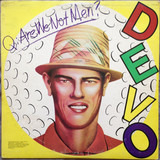 Q: Are We Not Men? A: We Are Devo! - Devo