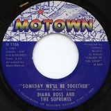 Someday We'll Be Together / He's My Sunny Boy - Diana Ross and The Supremes
