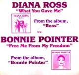 What You Gave Me / Free Me From My Freedom - Diana Ross / Bonnie Pointer