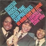 In And Out Of Love / I Guess I'll Always Love You - Diana Ross & The Supremes