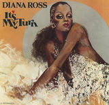 It's My Turn - Diana Ross