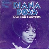 Last Time I Saw Him - Diana Ross