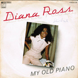 My Old Piano - Diana Ross