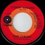 Stonin' Around / For The Life Of Me - Dick Curless