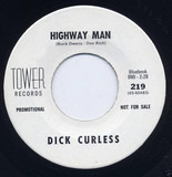 Highway Man / Please Don't Make Me Go - Dick Curless