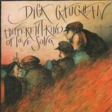 A Different Kind Of Love Song - Dick Gaughan