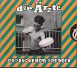 Ein Song Namens Schunder (Single) - Die Ärzte