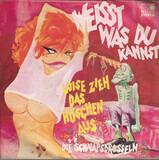 Luise, Zieh Das Höschen Aus - Die Schnapsdrosseln