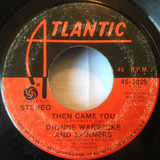 Then Came You - Dionne Warwick And Spinners
