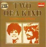 Two of a kind - Dionne Warwick & B.J Thomas