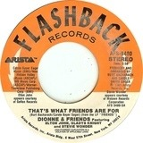 That's What Friends Are For / Two Ships Passing In The Night - Dionne & Friends Featuring Elton John , Gladys Knight And Stevie Wonder / Dionne Warwick