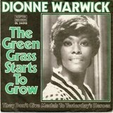 The Green Grass Starts To Grow / They Don't Give Medals To Yesterday's Heroes - Dionne Warwick