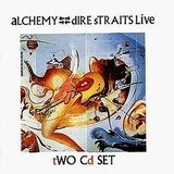 Alchemy/Dire Straits Live - Dire Straits