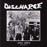 EARLY DEMO'S MARCH - JUNE 1977 - DISCHARGE