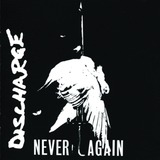 Never Again - Discharge