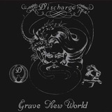 Grave New World - Discharge