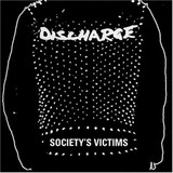 Society's Victim Vol.1 - Discharge