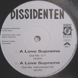 A Love Supreme - Dissidenten
