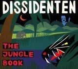 Jungle book - Dissidenten
