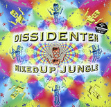 Mixed Up Jungle - Dissidenten
