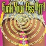 Funk Your Ass Off Vol 2 - James Brown / rare Earth / Mother´s Finest / The Temptations