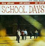 School Days - Dizzy Gillespie · Milt Jackson · Joe Carroll