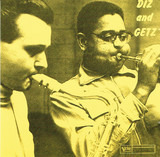 Diz And Getz - Dizzy Gillespie And Stan Getz